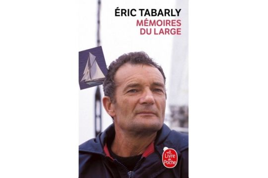 Mémoires du Large d'Eric Tabarly