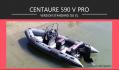 Centaure 590 V Pro