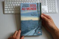 Seul au monde, par Sébastien Destremau