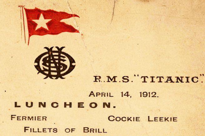 Menu du dernier déjeuner du Titanic, le jour de son naufrage